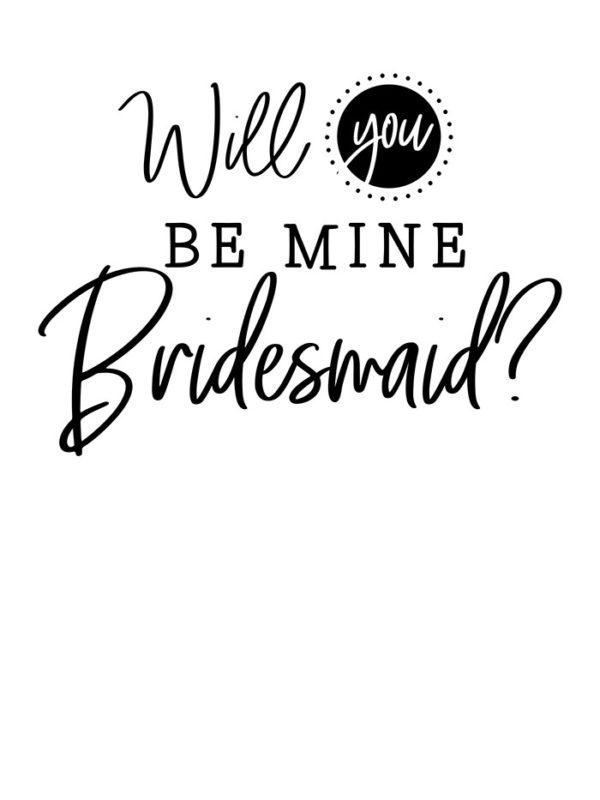 Wedding - Be my Bridesmaid Tear Resistant Back Drop